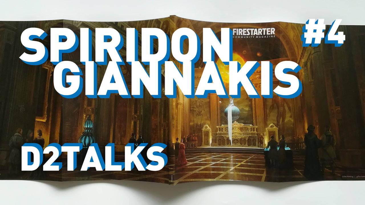 D2 Talks #4: Spiridon Giannakis of FIRESTARTER MAGAZINE