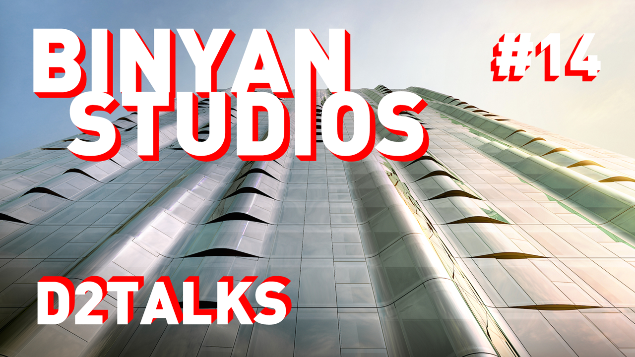 D2 Talks # 14: Andrei Dolnikov and Chris Worsfold of Binyan Studios