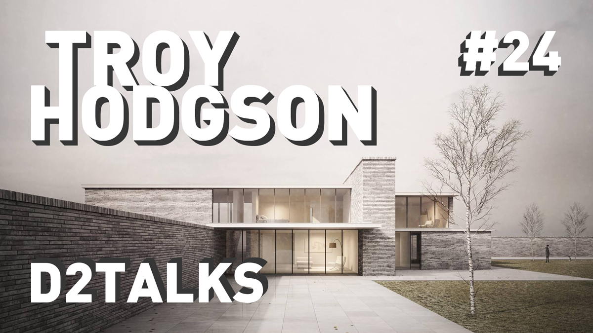 D2 Talks #24: Troy Hodgson of Darcstudio