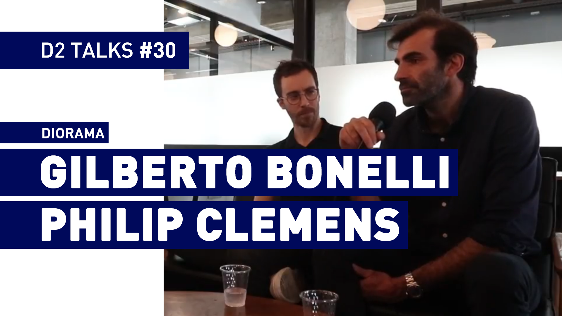 D2 Talks #30: Gilberto Bonelli and Philip Clemens of Diorama