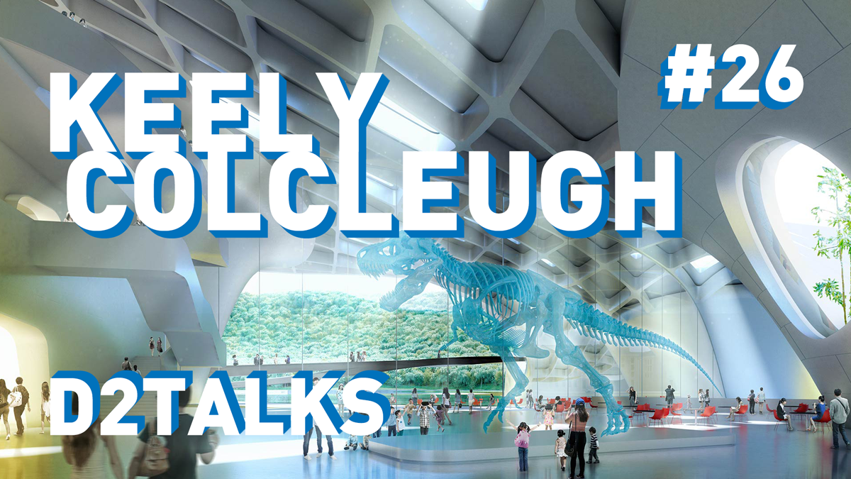 D2 Talks #26: Keely Colcleugh of Kilograph