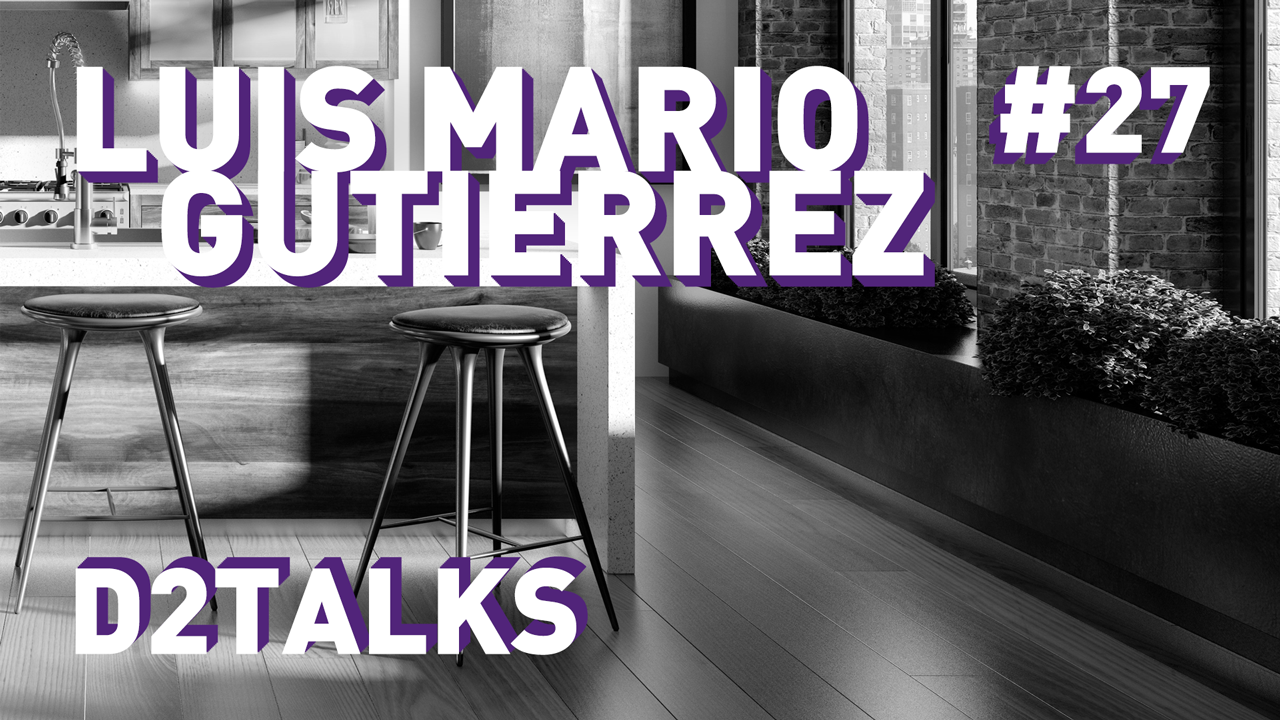 D2 Talks #27: Luis Mario Gutierrez of WeDo